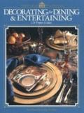 Decorating for Dining and Entertaining - Home Decorating - Hardcover