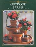 Outdoor Decor Decorative Projects for the Proch, Patio & Yard