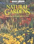 Natural Gardens Landscaping With Designs Inspired by Nature