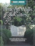 Fences, Walls and Gates Entries, Walls and Trellises for Your Outdoor Home