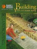 Building Your Outdoor Home 30 Easy Essential Landscraping Projects
