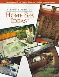Portfolio of Home Spa Ideas