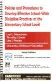 Policies and Procedures to Develop Effective School-Wide Discipline Practices at the Element...