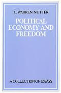 Political Economy and Freedom A Collection of Essays