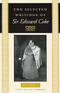 Selected Writings of Sir Edward Coke Vol