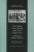 Natural Rights on the Threshold of the Scottish Enlightenment The Writings of Gershom Carmic...