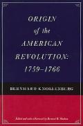 Origin of the American Revolution, 1759-1766
