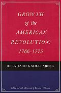 Growth of the American Revolution, 1766-1775