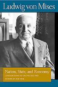 Nation, State, And Economy Contributions to the Politics And History of Our Time