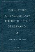 HISTORY OF ENGLISH LAW BEFORE THE TIME OF EDWARD I, 2 VOL CL SET, THE