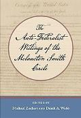 Anti-Federalist Writings of the Melancton Smith Circle, The