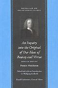Inquiry into the original of Our Ideas of Beauty and Virtue: Revised Edition