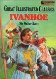 Ivanhoe (Great Illustrated Classics)