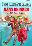 Hans Brinker (Great Illustrated Classics)
