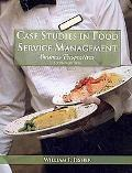 Case Studies in Food Service Management: Business Perspectives
