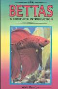 Bettas A Complete Introduction