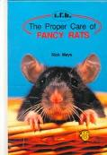 Proper Care of Fancy Rats - Nick Mays - Hardcover