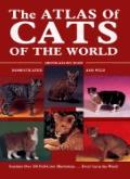 The Atlas of Cats of the World: Domesticated and Wild