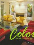 Color: Details and Design - Terry Trucco - Hardcover