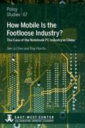 How Mobile Is the Footloose Industry? : The Case of the Notebook PC Industry in China