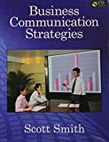 Business Communication Strategies: in the International Business World: Text and 2-CD Set