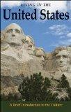 Living in the United States - A Brief Introduction to the Culture (9th, Ninth Edition) - By ...