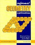 Informal Geometry Explorations An Activity Based Approach