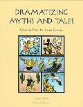 Dramatizing Myths+tales