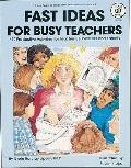 Fast Ideas for Busy Teachers 150 Productive Activities for Teachers, Substitutes and Parents