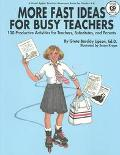 More Fast Ideas for Busy Teachers One Hundred Productive Activities for Teachers, Substitute...