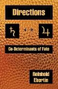 Directions, CO-Determinants of Fate