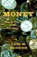Money How to Find It With Astrology