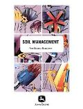 Soil Management A Useful Guidebook for Farm Managers With Common Soil Problems