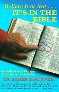 Believe It or Not ... It's in the Bible