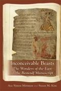 Inconceivable Beasts: the Wonders of the East In