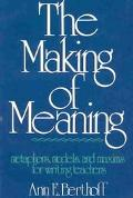 Making of Meaning Metaphors, Models and Maxims for Writing Teachers