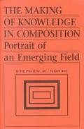 Making of Knowledge in Composition Portrait of an Emerging Field