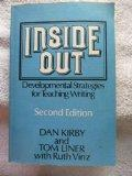 Inside Out: Developmental Strategies for Teaching Writing