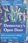 Democracy's Open Door The Community College in America's Future