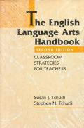 English Language Arts Handbook Classroom Strategies for Teachers