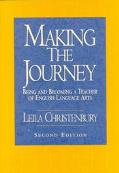 Making the Journey Being and Becoming a Teacher of English Language Arts