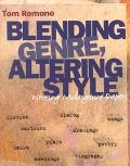 Blending Genre, Altering Style Writing Multigenre Papers