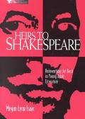 Heirs to Shakespeare Reinventing the Bard in Young Adult Literature
