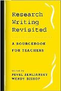 Research Writing Revisited A Sourcebook For Teachers