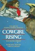 Cowgirl Rising The Art of Donna Howell-Sickles