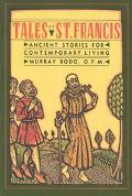 Tales of St. Francis Ancient Stories for Contemporary Times