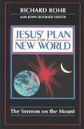 Jesus' Plan for a New World The Sermon on the Mount