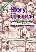 Story of the Church Peak Moments from Pentecost to the Year 2000