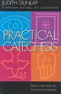 Practical Catechesis Visions and Tasks for Catechetical Leaders