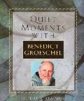 Quiet Moments With Benedict Groeschel, 120 Daily Readings